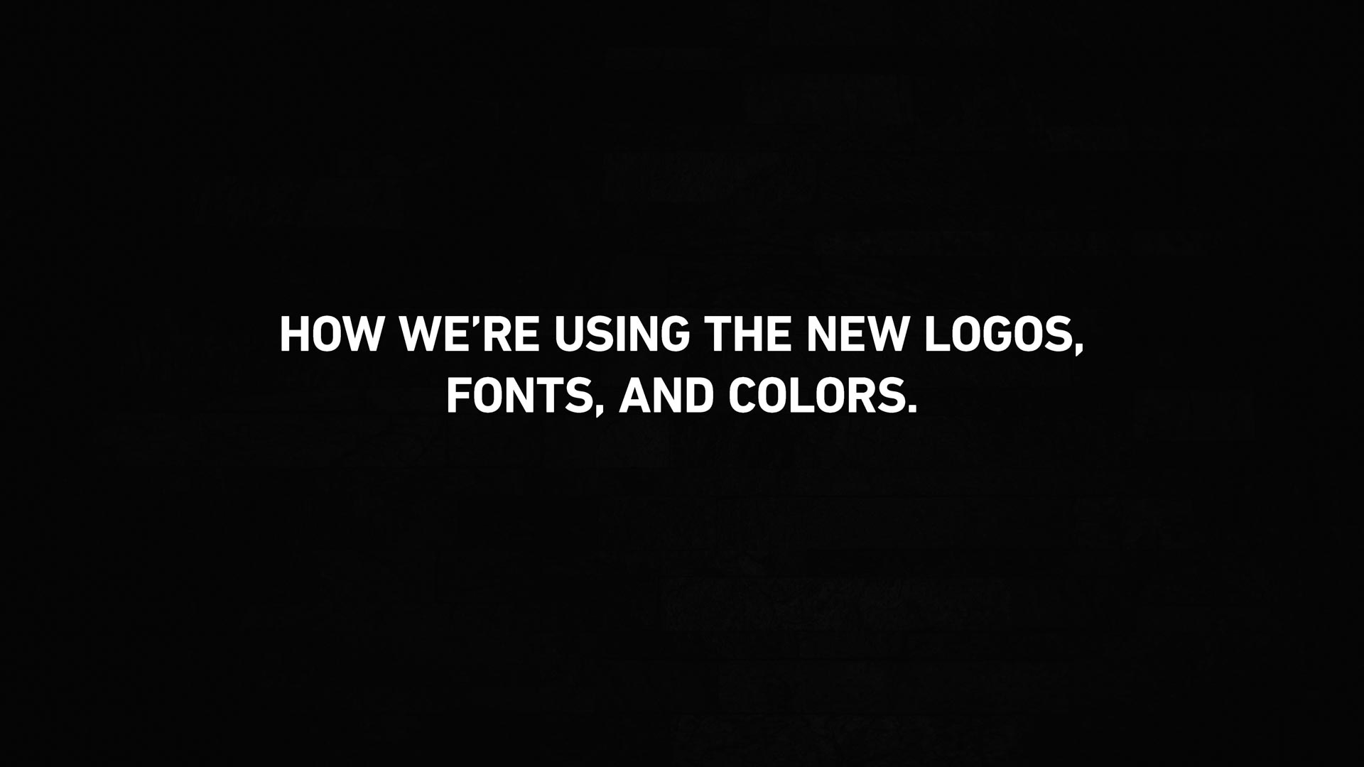 How We're Using the New Logos, Fonts, and Colors