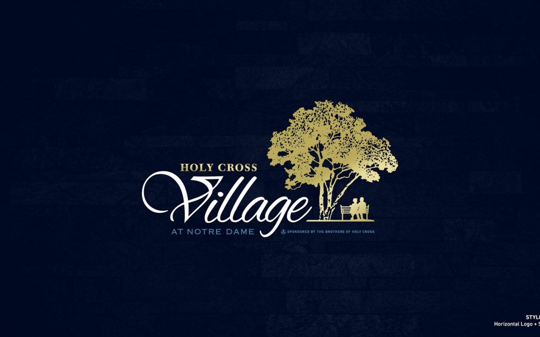 Rebranding Holy Cross Village at Notre Dame